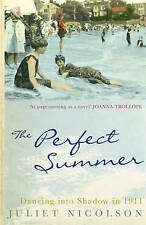 The Perfect Summer: Dancing into Shadow in 1911, Juliet Nicolson, Very Good Book