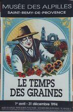"""""""LE TEMPS DES GRAINES"""" Affiche originale entoilée 1994 Honoré ROUMANILLE 44x65cm"""