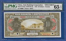 "CHINA 1918 10 DOLLARS ""SPECIMEN"" ♛ASIA BANKING CORPORATION♛ PMG GEM UNC 65 EPQ"