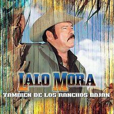 Tambien de los Ranchos Bajan by Lalo Mora (CD) COMO LO VIO EN TV