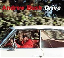 Drive by Andrew Bush (2008, Hardcover) Brand New