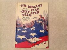 Hardcover~Illustrated~The Biggest (and Best) Flag That Ever Flew~Rebecca Jones