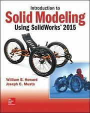 Introduction to Solid Modeling Using SolidWorks 2015 by William Howard and...