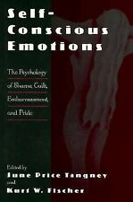 Self-Conscious Emotions: The Psychology of Shame, Guilt, Embarrassment, and Prid