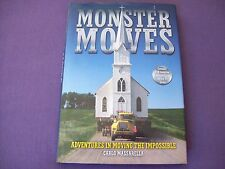 Monster Moves Carlo Massarella H/C Adventures In Moving The Impossible Transport
