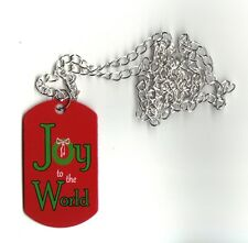 "Joy to the World CHRISTMAS Dogtag Necklace Size: 1""  x  2"" & 30"" Chain 2-SIDED"