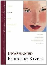 Unashamed: Rahab (The Lineage of Grace Series #2), Francine Rivers, Acceptable B