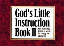 G, God's Little Instruction Book II: More Inspirational Wisdom on How to Live a