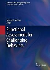 Autism and Child Psychopathology Ser.: Functional Assessment for Challenging...