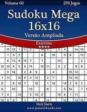 Sudoku: Sudoku Mega 16x16 Versão Ampliada - Extremo - Volume 60 - 276 Jogos...