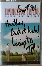 LIVINGSTON TAYLOR - LIFE IS GOOD - CRITIQUE - CASSETTE TAPE - SIGNED INSERT