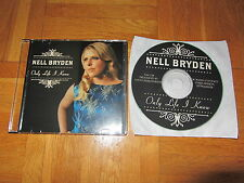 NELL BRYDEN Only Life I Know RARE UK original collectors acetate CD single