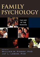 Family Psychology: The Art of the Science (Oxford Series in Clinical P-ExLibrary