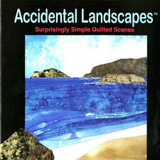 * ACCIDENTAL LANDSCAPES Quilt Projects Eckmeier BOOK Easy Top-Stitched Layers