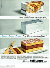 PUBLICITE ADVERTISING 066  1964  Patisserie Vandamme gateau sous coffret