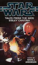 Star Wars: Tales from the Mos Eisley Cantina by Kevin J. Anderson (Paperback)