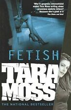 Fetish by Tara Moss (Paperback, 2009)
