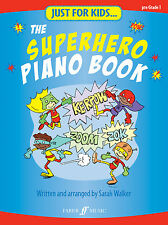 Just For Kids el superhéroe Niños Piano Solo principiante Canciones Faber música Libro