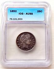 1892 Barber Silver Quarter ICG AU58 Double Die Obverse DDO Cherry Picker FS 101