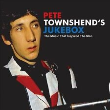 Pete Townshend's Jukebox: The Music That Inspired the Man New CD