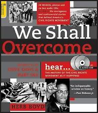 We Shall Overcome: The History of the Civil Rights Movement As It Happened (Book