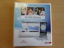 Janome MC15000 Horizon Embroidery Machine Workbook VGUC