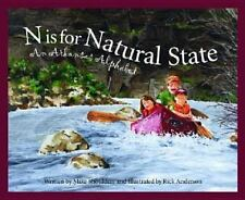 N Is for Natural State : An Arkansas Alphabet by Michael Shoulders (2003,...