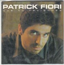 CD SP 2T   PATRICK FIORI *QUE TU REVIENNES*