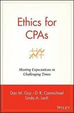 Ethics for CPAs : Meeting Expectations in Challenging Times by D. R....