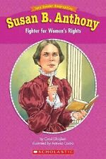 Easy Reader Biographies: Susan B. Anthony: Fighter for Women's Rights, Carol Ghi