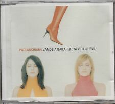 PAOLA & CHIARA CD SINGLE 5 tracce HOLLAND Vamos a bailar +Remix  STAMPA OLANDESE