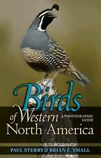 Birds of Western North America: A Photographic Guide Princeton Field Guides