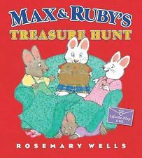 Max and Ruby's Treasure Hunt by Rosemary Wells c2012 NEW Hardcover