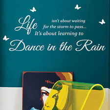 DANCE IN THE RAIN arte Adesivi Da Parete Quotes Decalcomanie Parete Muro Decorazioni 40-44