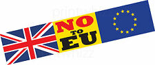 NO TO EU Europe Exit Brexit Car Bumper Sticker Window Door Business Van Taxi