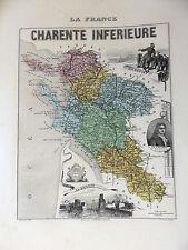LA FRANCE ET SES COLONIES DEPARTEMENT DE LA CHARENTE INFERIEURE VOIR DESCRIPTIF