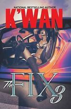 The Fix 3 by K'wan (2016, Paperback)