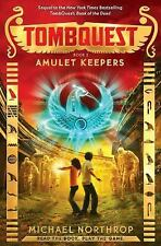 Amulet Keepers (TombQuest, Book 2)  (ExLib)