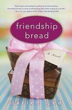 Friendship Bread: A Novel (hardcover, sleveless)