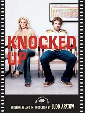 Shooting Script Ser.: Knocked Up : The Shooting Script by Judd Apatow (2007,...