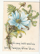 With My Best Wishes for a Happy New Year Blue Flower Vict Card c 1880s