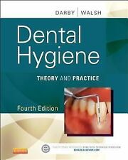 Dental Hygiene: Theory and Practice, 4th Edition