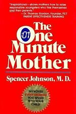 The One Minute Mother, Candle Communications, Johnson, Spencer, M.D., 0688022502