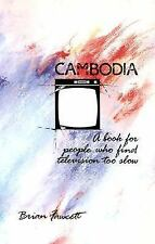 Cambodia: A Book For People Who Find Television Too Slow Fawcett, Brian Paperba