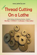 Thread Cutting [paperback] - Sherline UNIMAT Craftsman China lathe - LatheCity
