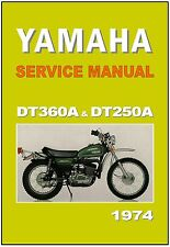YAMAHA Workshop Manual DT360 DT360A and  DT250 DT250A 1974 Service and Repair