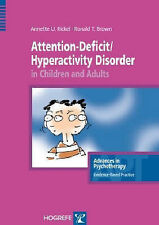 Attention Deficit / Hyperactivity Disorder in Children and Adults (Advances in P