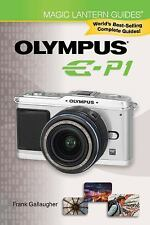 Magic Lantern Guides: Olympus E-P1, Frank Gallaugher
