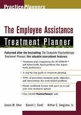 The Employee Assistance Treatment Planner by Arthur E. Jongsma, Daniel J....