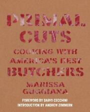 Primal Cuts: Cooking with America's Best Butchers-ExLibrary
